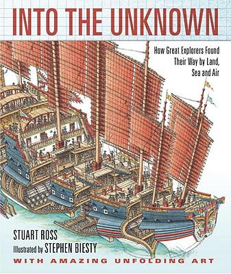Into the Unknown By Ross, Stewart/ Biesty, Stephen (ILT)