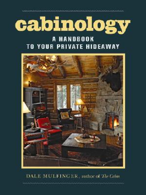 Cabinology By Mulfinger, Dale